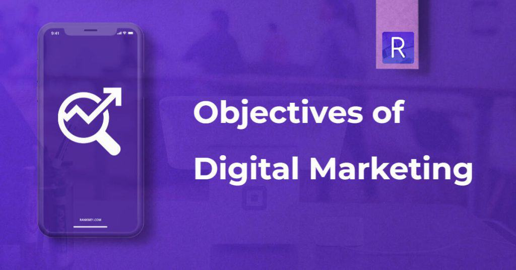 objectives of digital marketing
