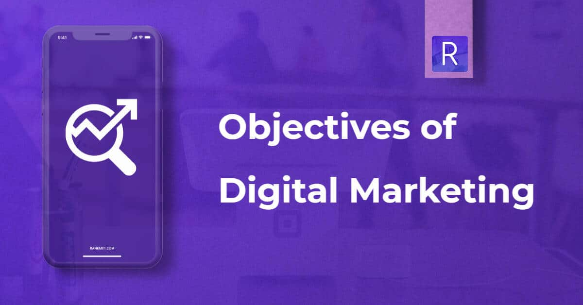 objectives of digital marketing