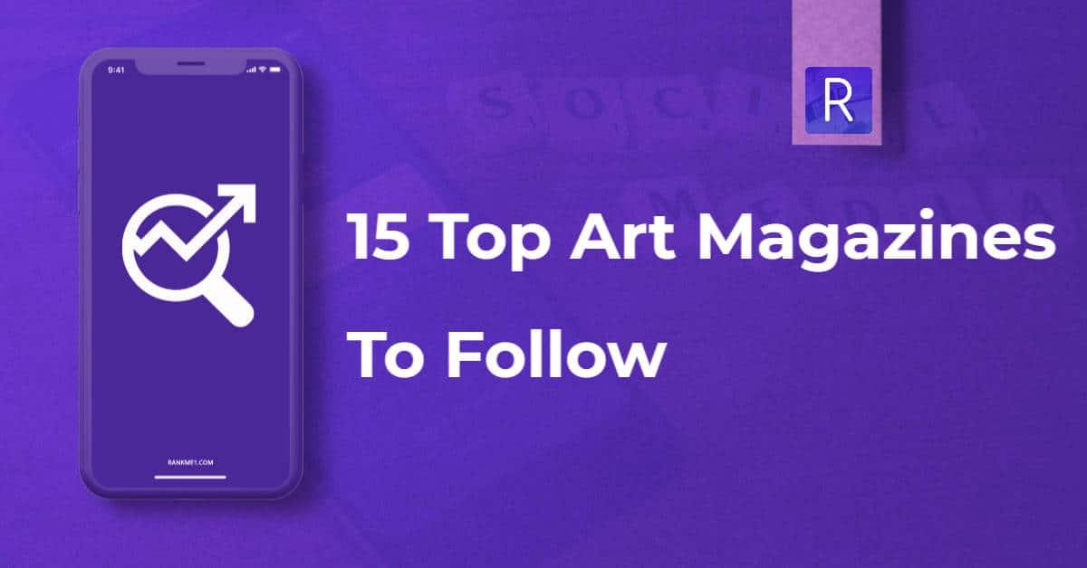 Top Art magazines to follow