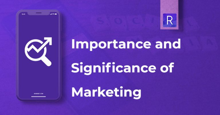 Importance And Significance Of Marketing