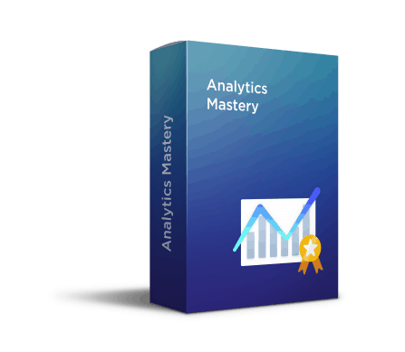 Analytics Mastery Course